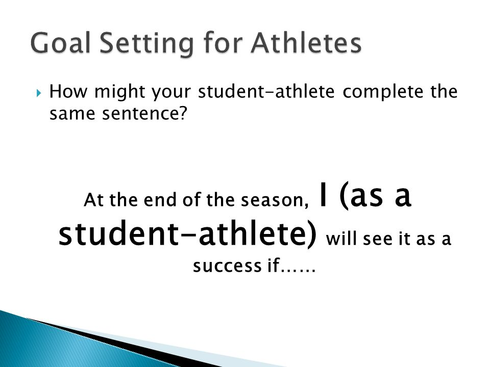  How might your student-athlete complete the same sentence.