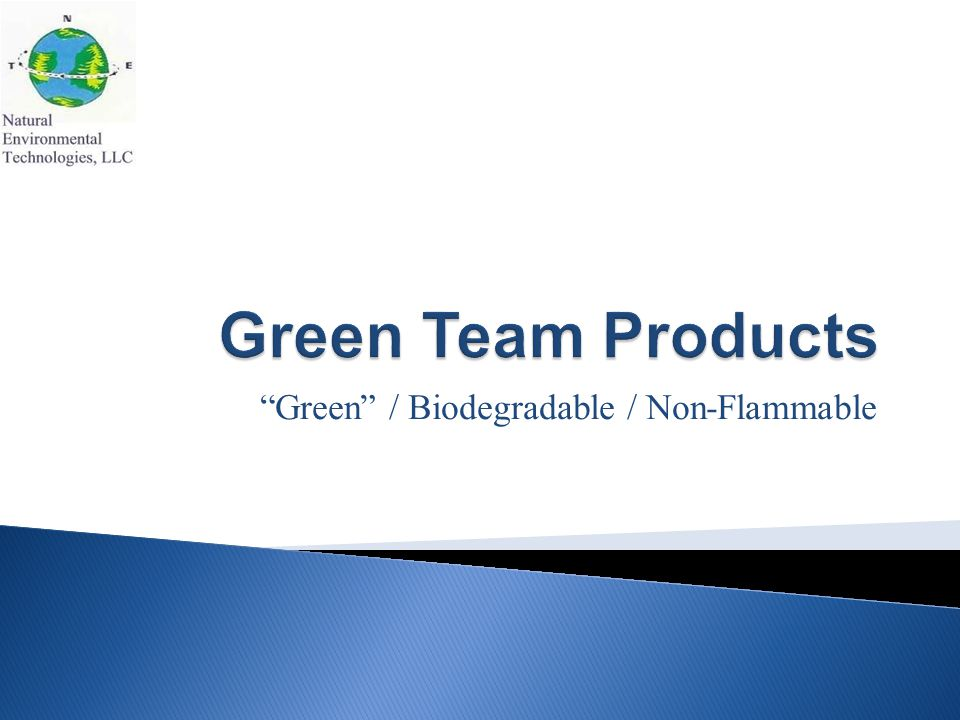 Green / Biodegradable / Non-Flammable