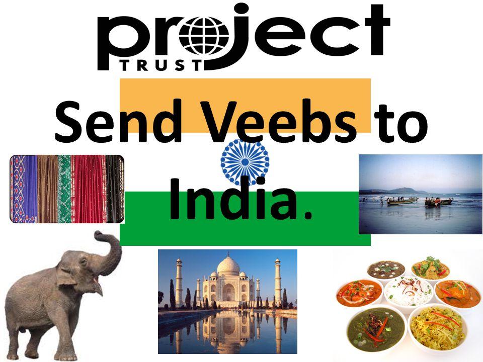 Send Veebs to India.