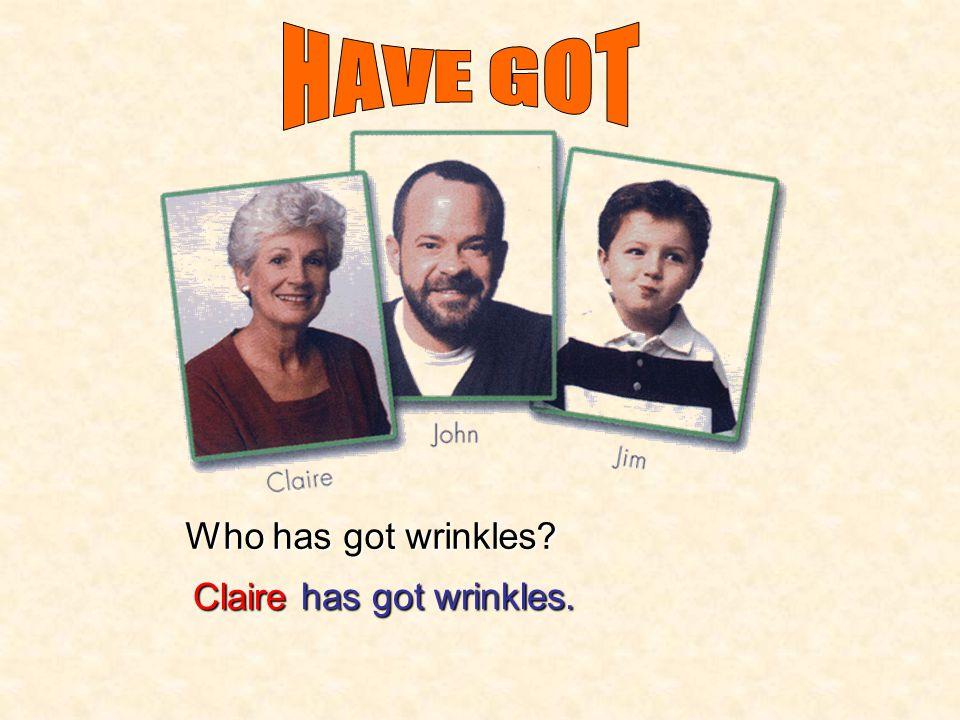 Who has got grey hair? Clairehas got grey hair.