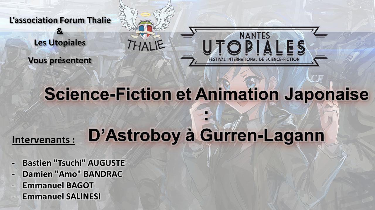 L'association Forum Thalie & Les Utopiales Vous présentent L'association Forum Thalie & Les Utopiales Vous présentent