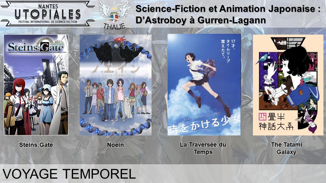 Science-Fiction et Animation Japonaise : D'Astroboy à Gurren-Lagann VOYAGE TEMPOREL