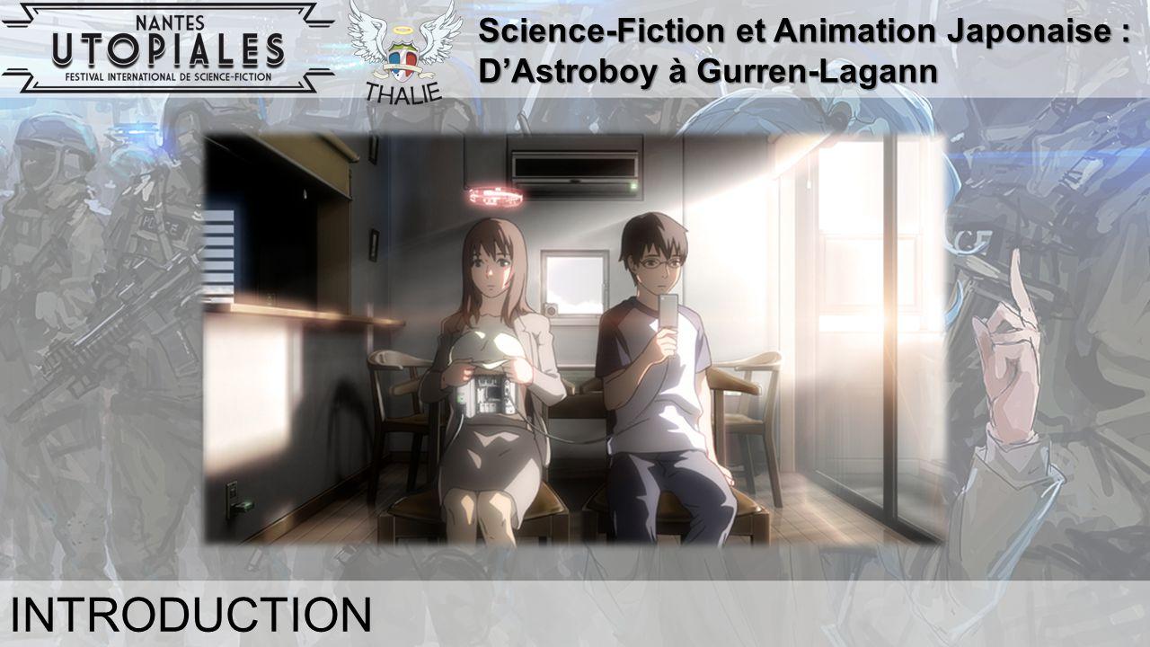 Science-Fiction et Animation Japonaise : D'Astroboy à Gurren-Lagann INTRODUCTION