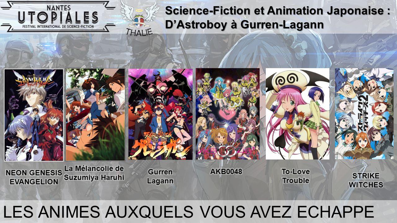 Science-Fiction et Animation Japonaise : D'Astroboy à Gurren-Lagann LES ANIMES AUXQUELS VOUS AVEZ ECHAPPE