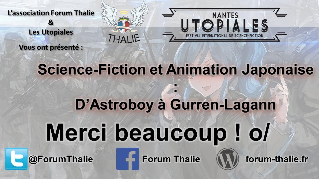 L'association Forum Thalie & Les Utopiales Vous ont présenté : L'association Forum Thalie & Les Utopiales Vous ont présenté :