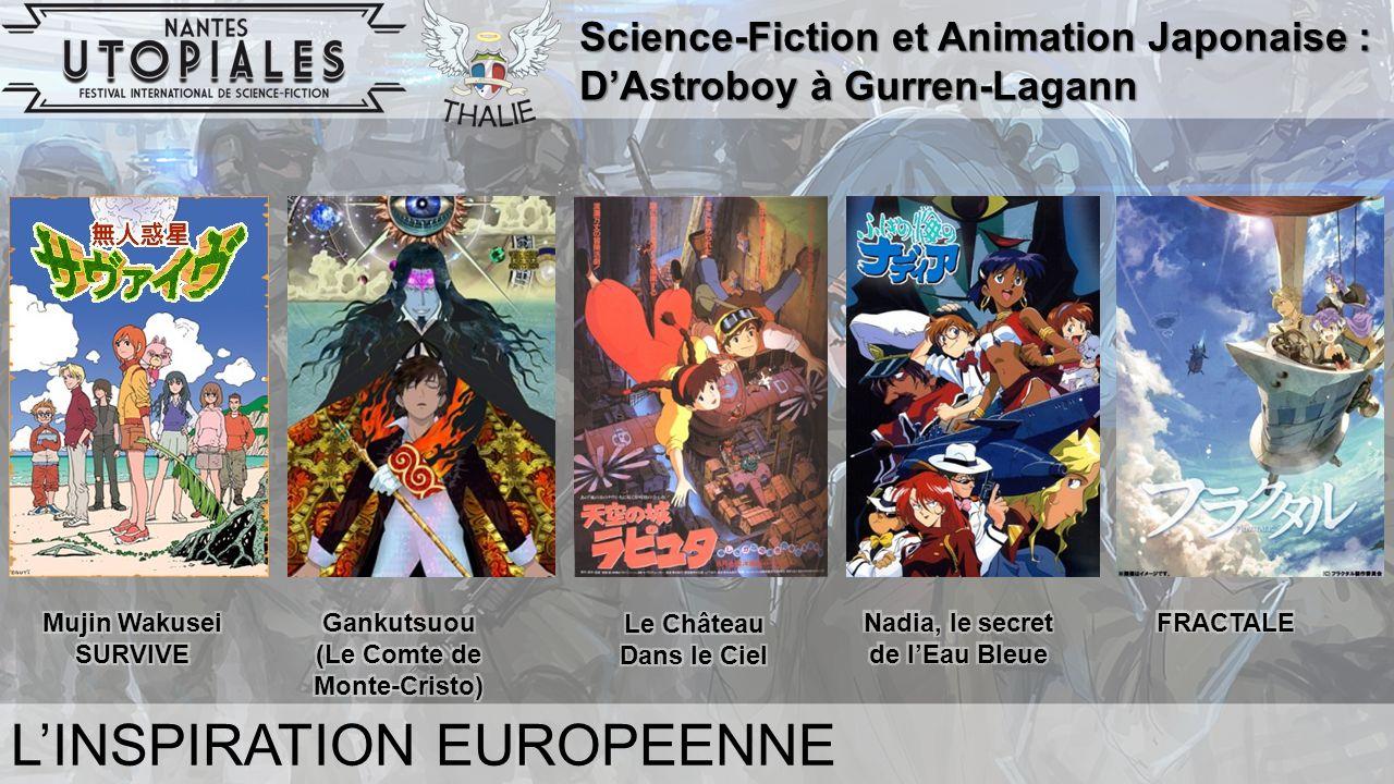 Science-Fiction et Animation Japonaise : D'Astroboy à Gurren-Lagann L'INSPIRATION EUROPEENNE
