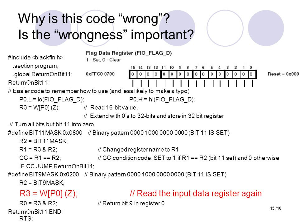 """Why is this code """"wrong""""? Is the """"wrongness"""" important? #include.section program;.global ReturnOnBit11; ReturnOnBit11 : // Easier code to remember how"""