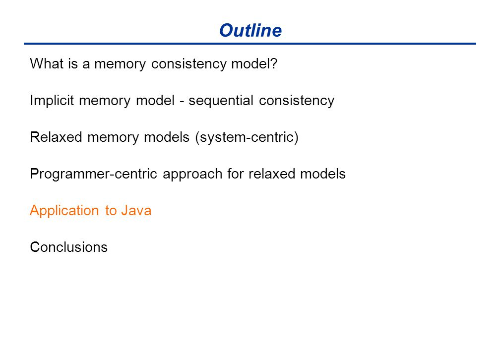 Outline What is a memory consistency model.
