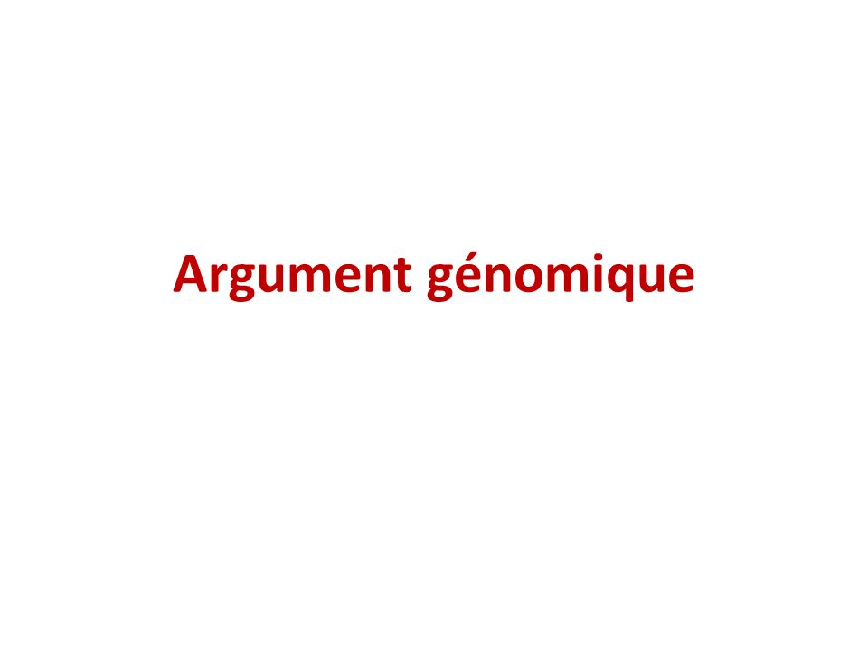 Argument génomique