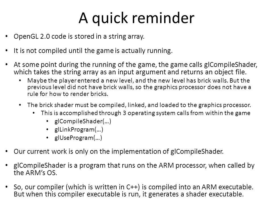 A quick reminder OpenGL 2.0 code is stored in a string array.