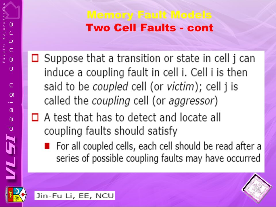 Memory Fault Models Two Cell Faults - cont