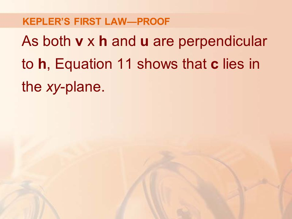As both v x h and u are perpendicular to h, Equation 11 shows that c lies in the xy-plane.