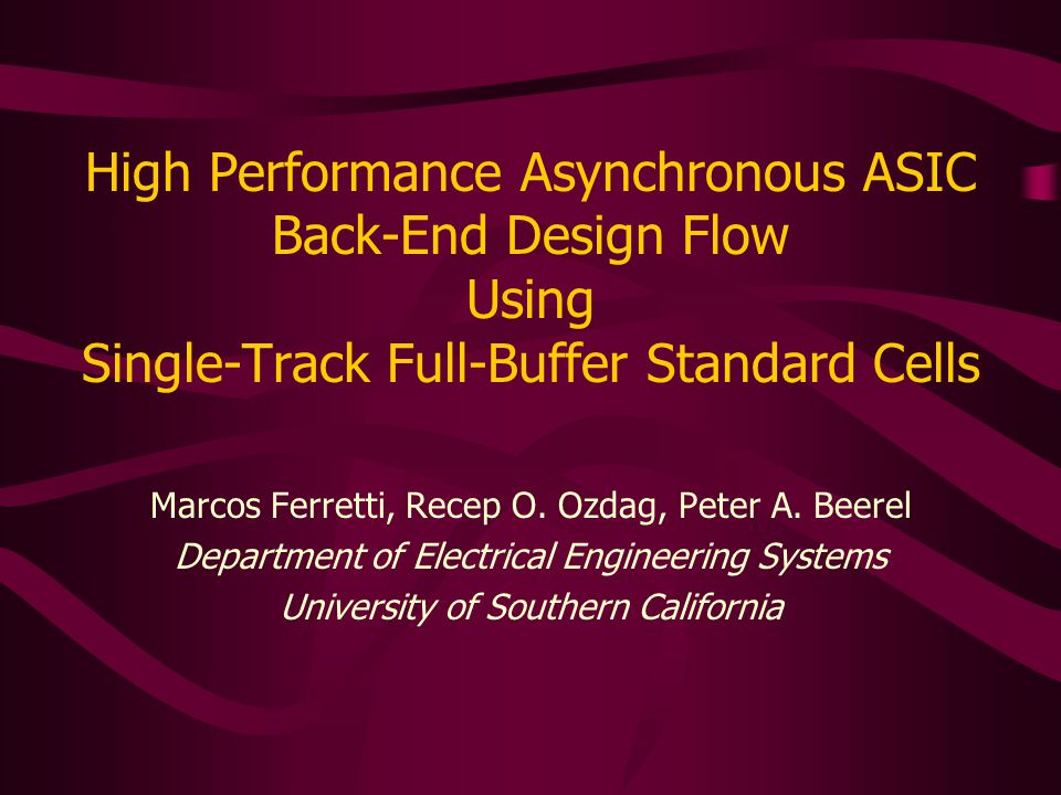 USC Asynchronous CAD/VLSI Group12 STFB Standard-Cell Design Transistor sizing 2x min.