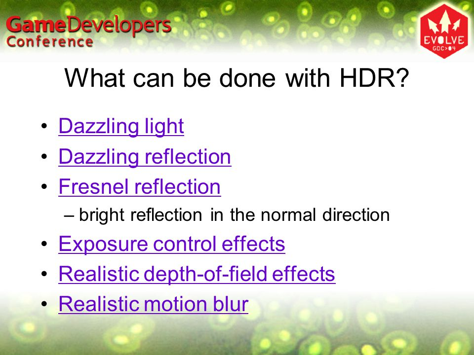 What can be done with HDR.