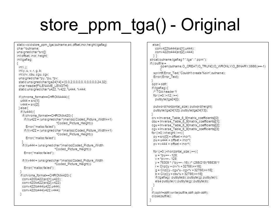store_ppm_tga() - Original static void store_ppm_tga(outname,src,offset,incr,height,tgaflag) char *outname; unsigned char *src[]; int offset, incr, he