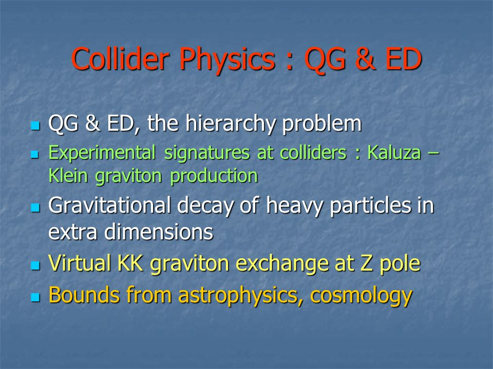 Model comparisons Further models : Planck mass : 2, 5 TeV ED = 5, 3 Minimum mass : 4, 7 TeV Vs.