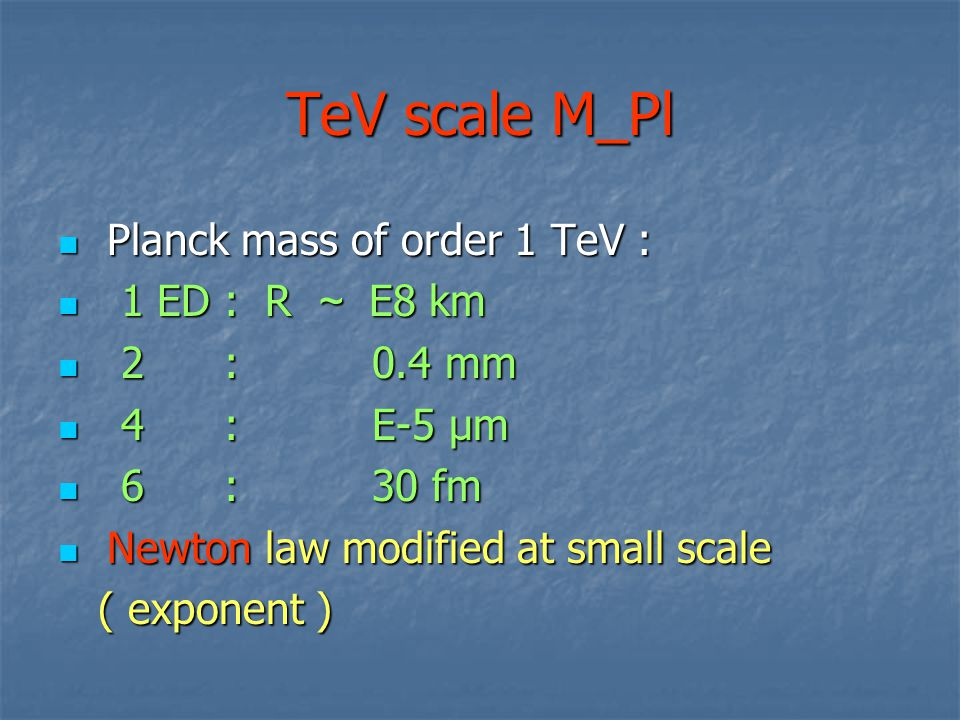 Further models to test at LHC : BHs in Dvali model for SM copies : BHs in Dvali model for SM copies : BH -> SM particle rates different, BH -> SM particle rates different, difference in particle decay difference in particle decay distribution of p_T, MET distribution of p_T, MET Even more likely for BHs w ADD & finding them Even more likely for BHs w ADD & finding them