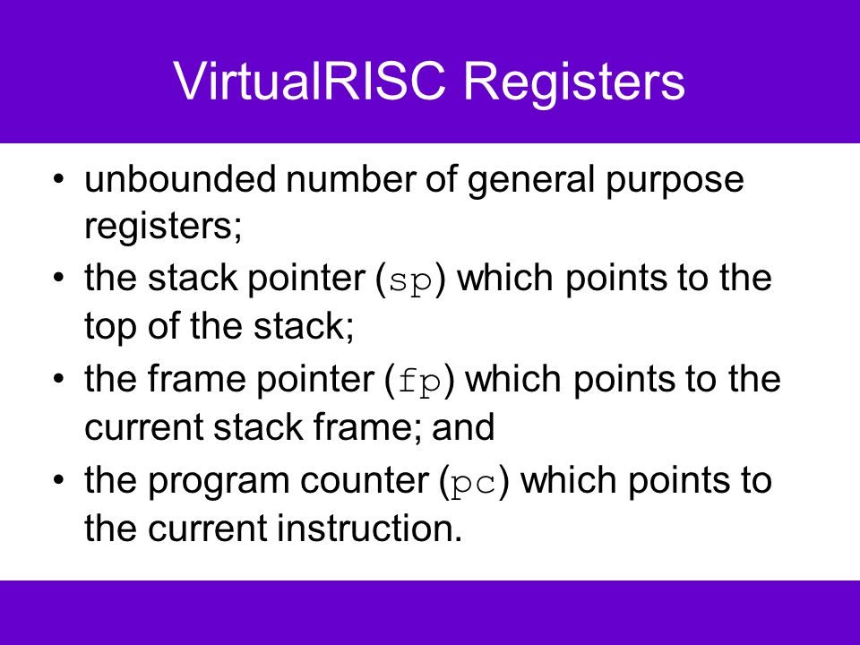 VirtualRISC Condition Codes stores the result of last instruction that can set condition codes (used for branching).