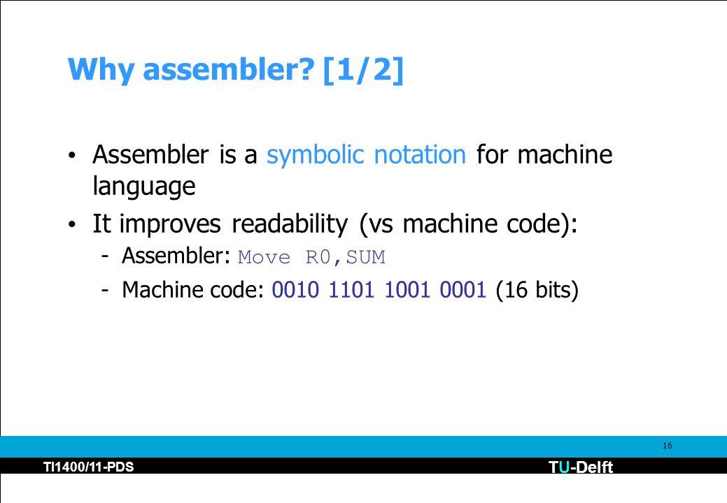 TU-Delft TI1400/11-PDS 16 Why assembler.