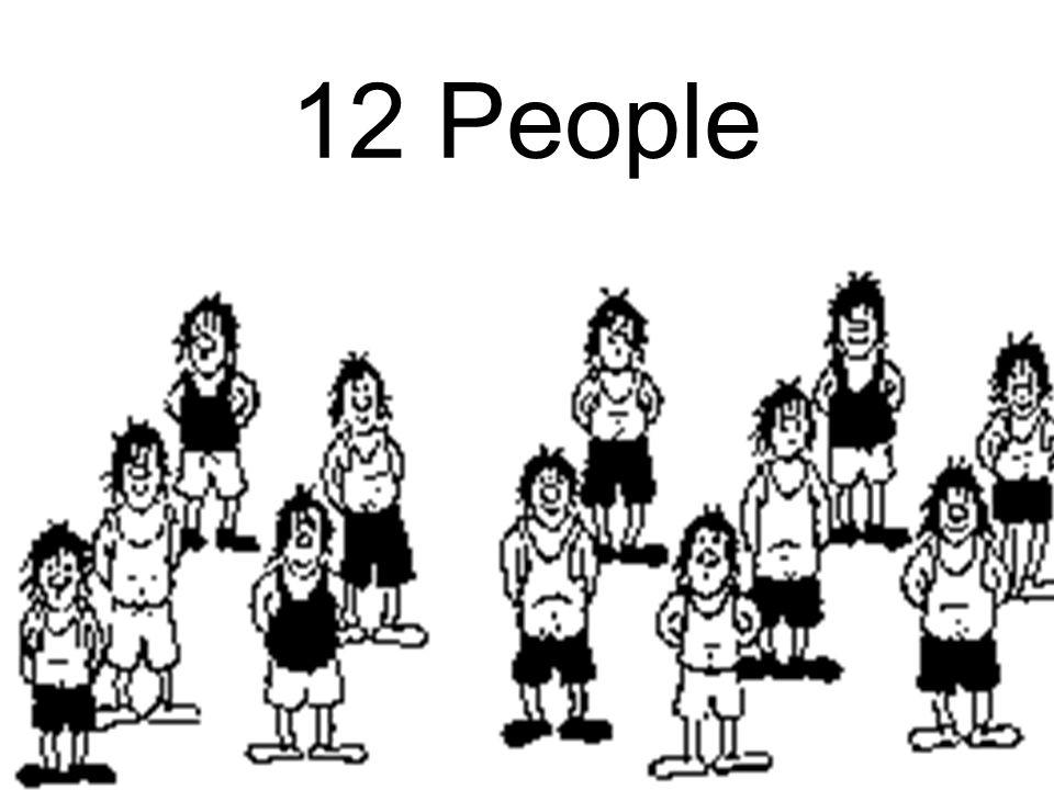 12 People