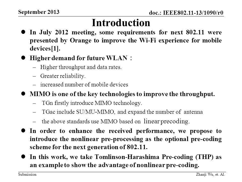 doc.: IEEE802.11-13/1090/r0 Submission September 2013 Introduction In July 2012 meeting, some requirements for next 802.11 were presented by Orange to