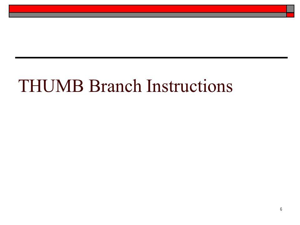 THUMB Branch Instructions 6