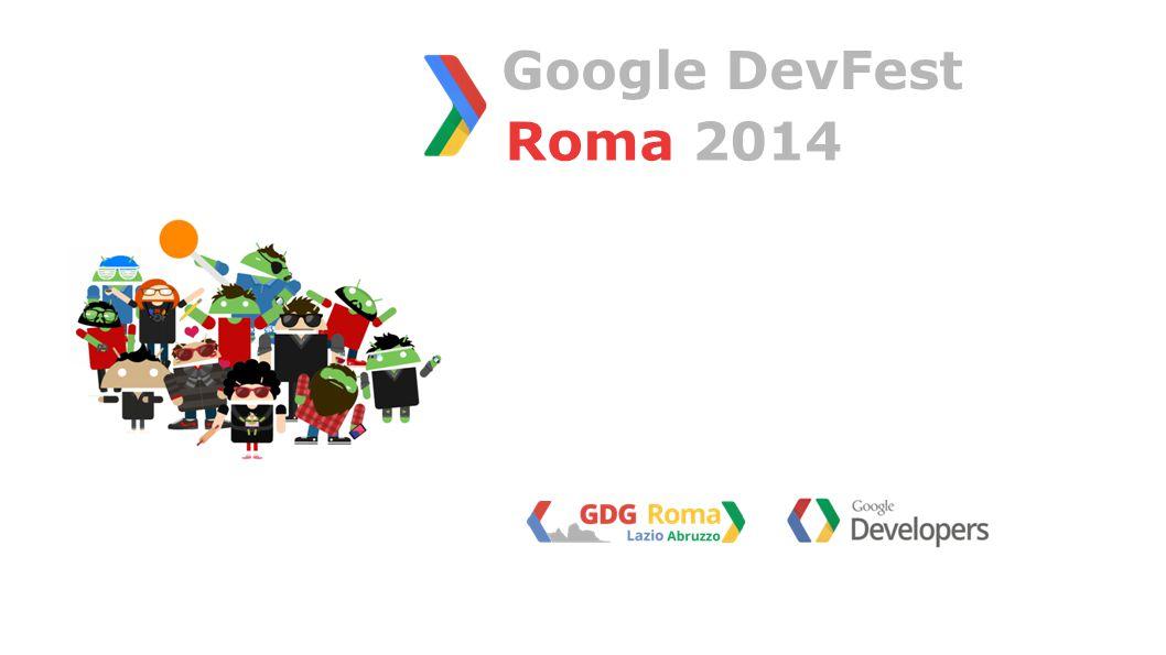 Roma 2014 Google DevFest