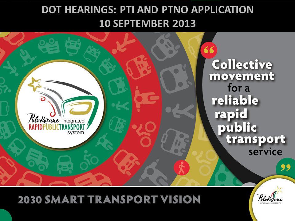 DOT HEARINGS: PTI AND PTNO APPLICATION 10 SEPTEMBER 2013