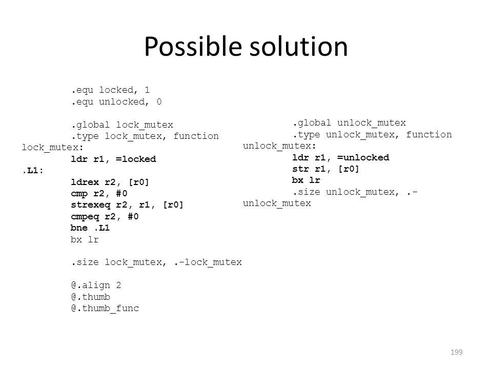 Possible solution.equ locked, 1.equ unlocked, 0.global lock_mutex.type lock_mutex, function lock_mutex: ldr r1, =locked.L1: ldrex r2, [r0] cmp r2, #0