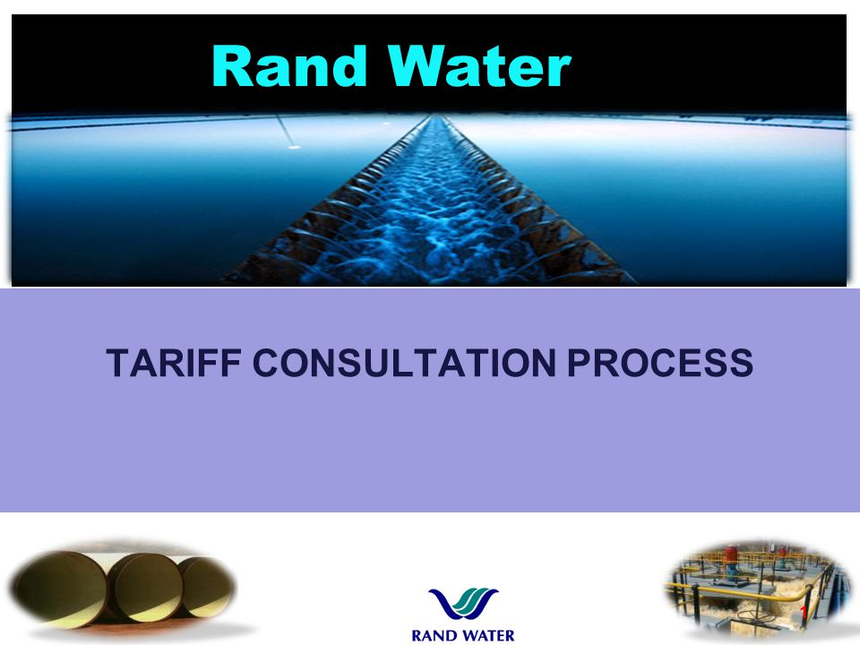 Rand Water TARIFF CONSULTATION PROCESS 1