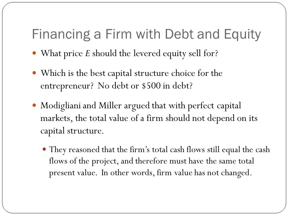 Modigliani-Miller II Leverage and the Equity Cost of Capital Solving this equation for R E,the actual return on levered equity: The levered equity return equals the unlevered return, plus a premium due to leverage.