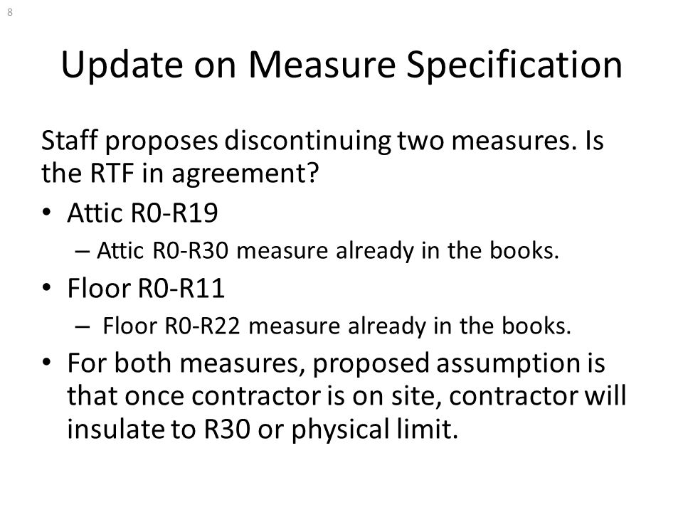 Update on Measure Specification Staff proposes discontinuing two measures.