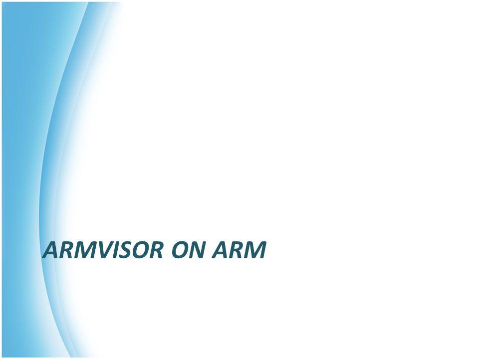 ARMVISOR ON ARM