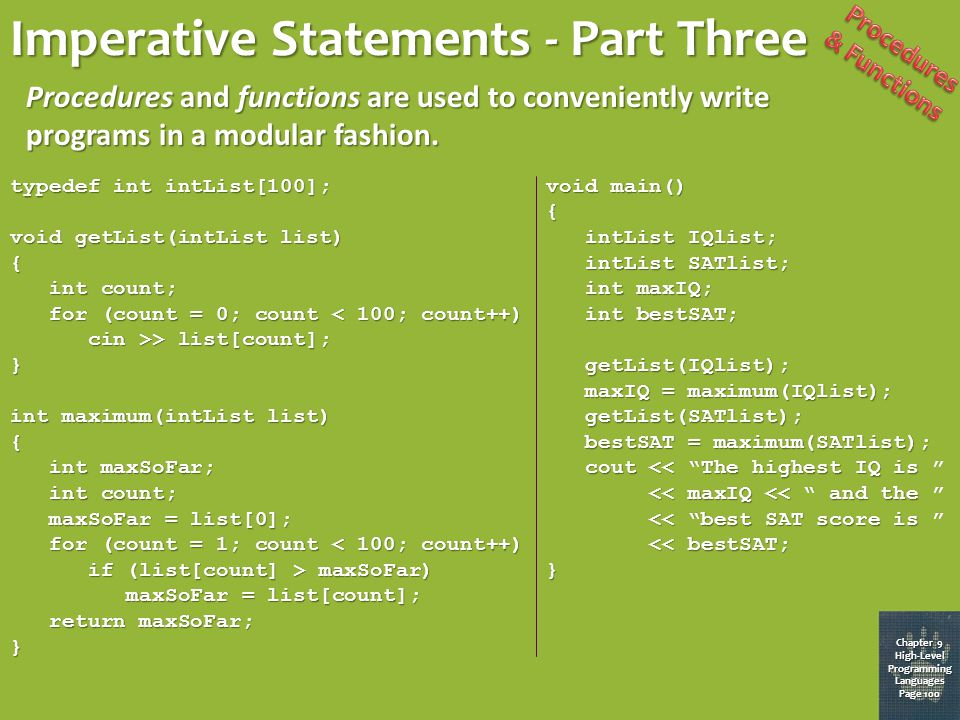 Imperative Statements - Part Two Chapter 9 High-Level Programming Languages Page 99 Conditional statements are used to enable alternative steps based on a condition.
