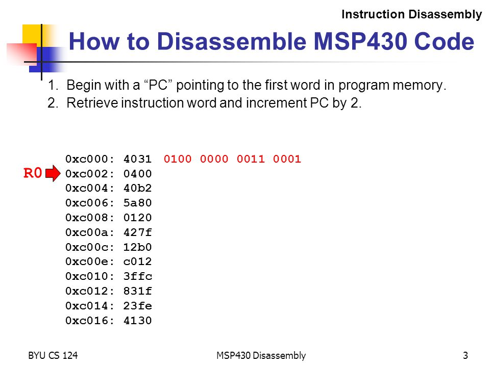 R0 MSP430 Disassembly3 How to Disassemble MSP430 Code 1.