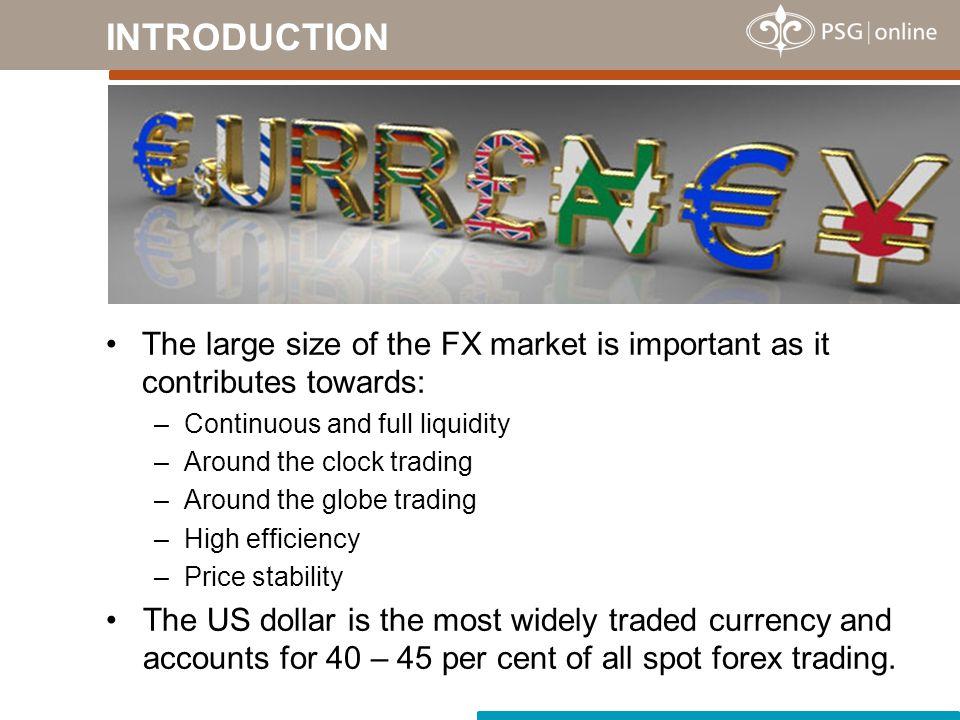 The forex market has established itself as an additional asset class.