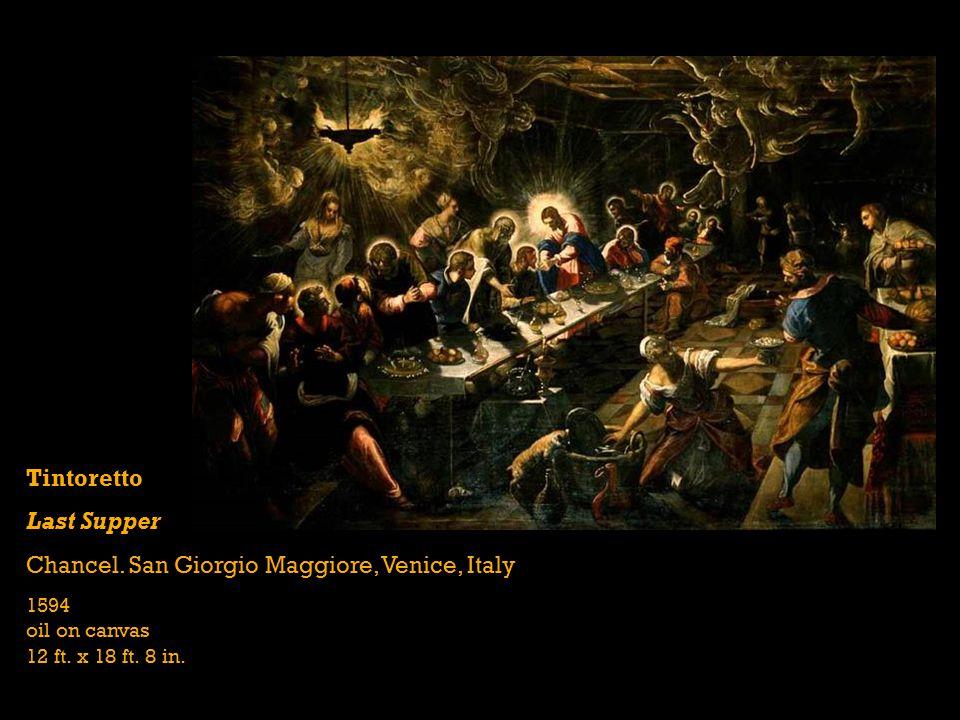 Tintoretto Last Supper Chancel.San Giorgio Maggiore, Venice, Italy 1594 oil on canvas 12 ft.