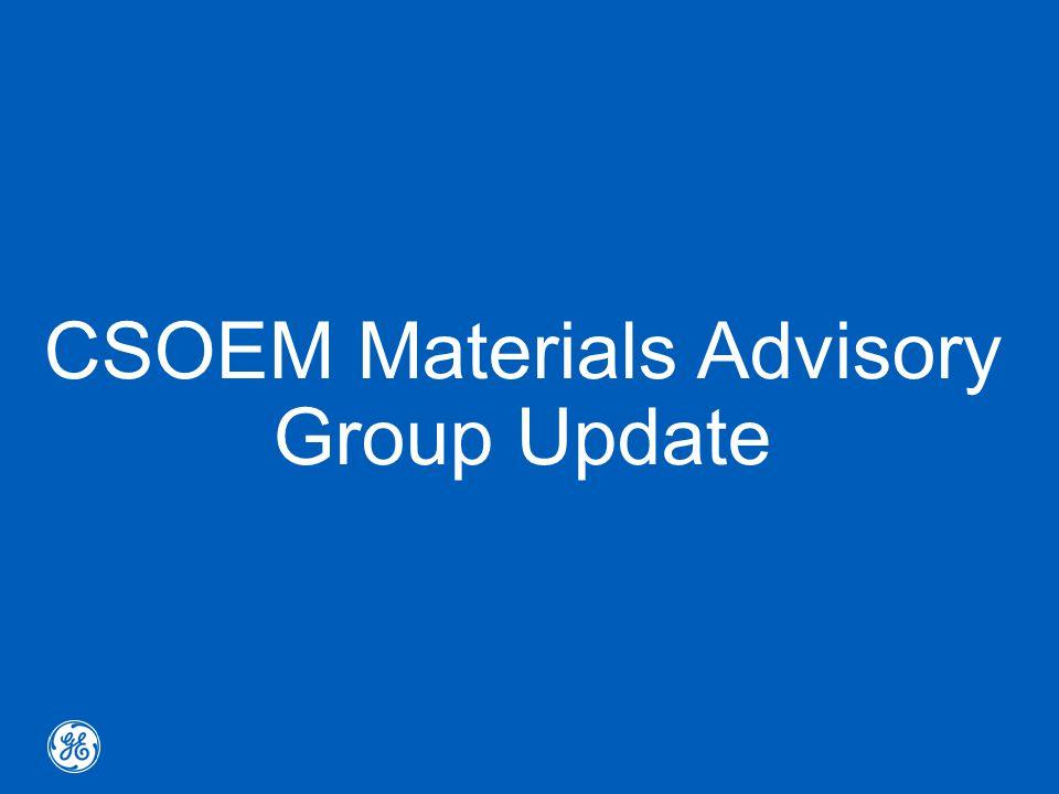 CSOEM Materials Advisory Group Update