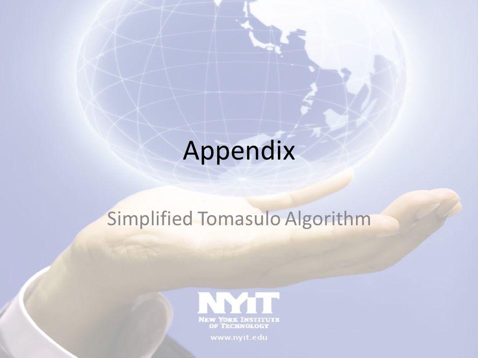 Appendix Simplified Tomasulo Algorithm