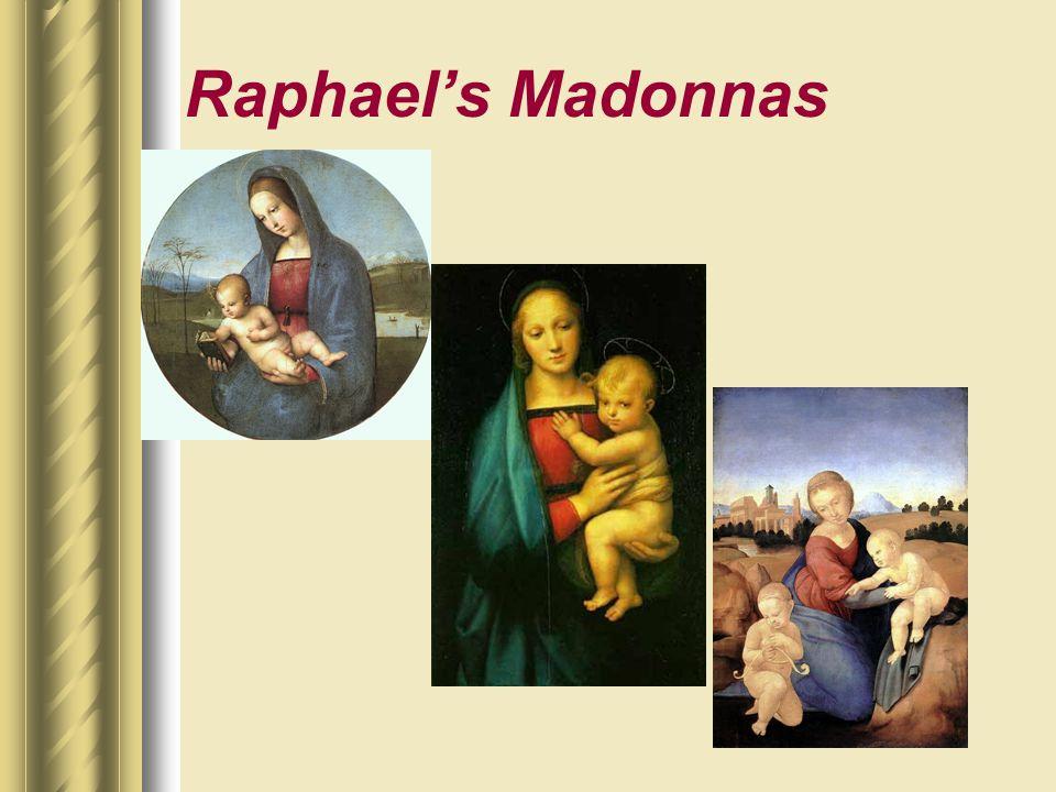 Raphael's Madonnas