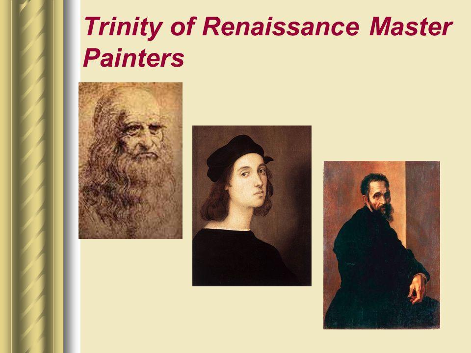 Trinity of Renaissance Master Painters