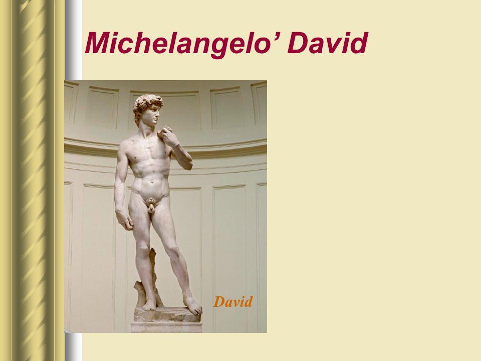 Michelangelo' David David