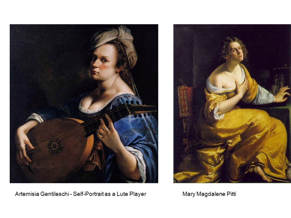 Artemisia Gentileschi - Self-Portrait as a Lute PlayerMary Magdalene Pitti