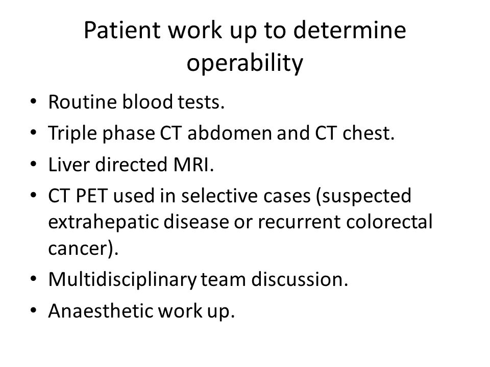 Patient work up to determine operability Routine blood tests.