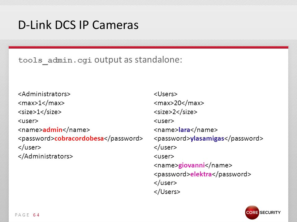 PAGE D-Link DCS IP Cameras tools_admin.cgi output as standalone: 64 1 admin cobracordobesa 20 2 lara ylasamigas giovanni elektra