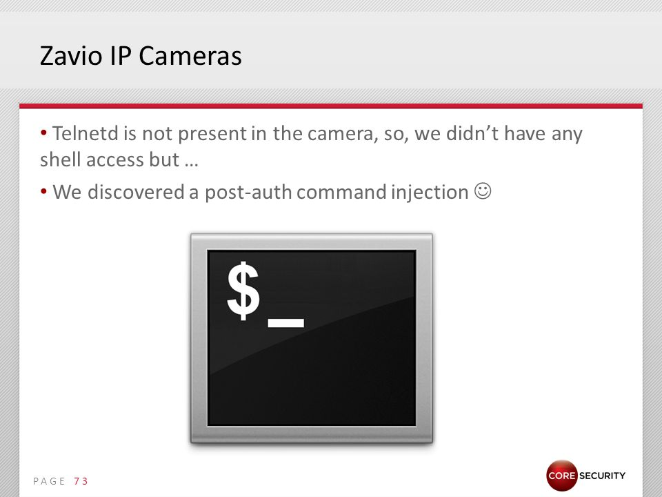 PAGE Zavio IP Cameras Telnetd is not present in the camera, so, we didn't have any shell access but … We discovered a post-auth command injection 73