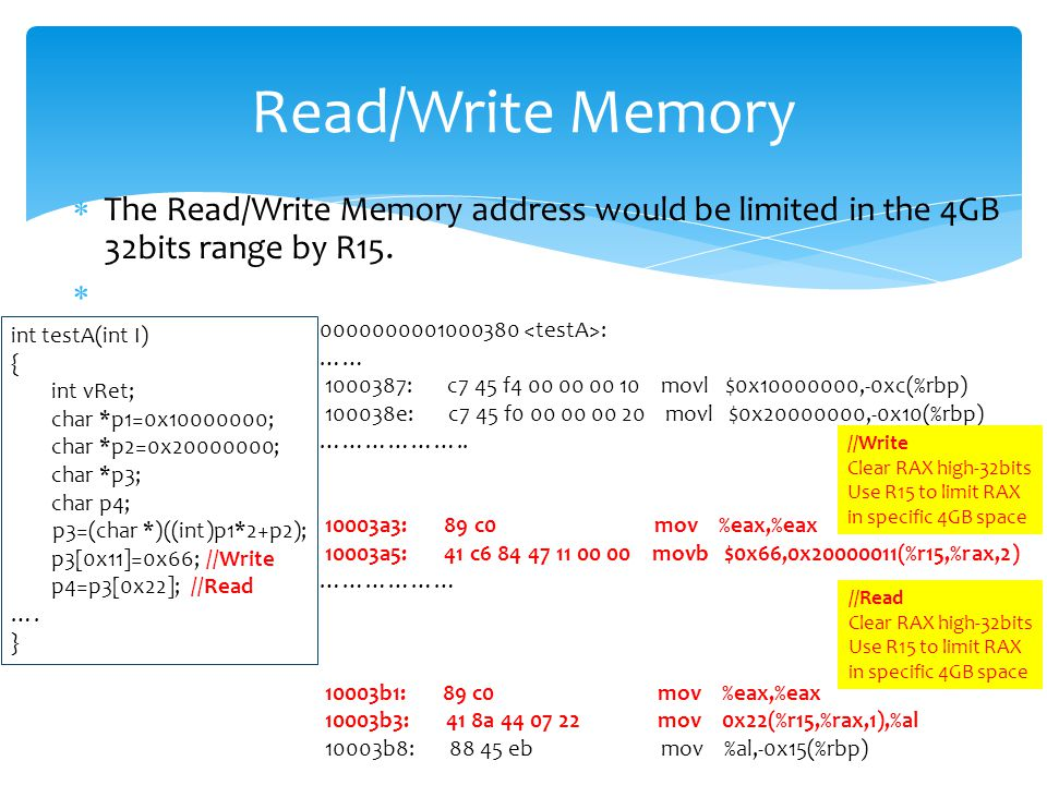  The Read/Write Memory address would be limited in the 4GB 32bits range by R15.