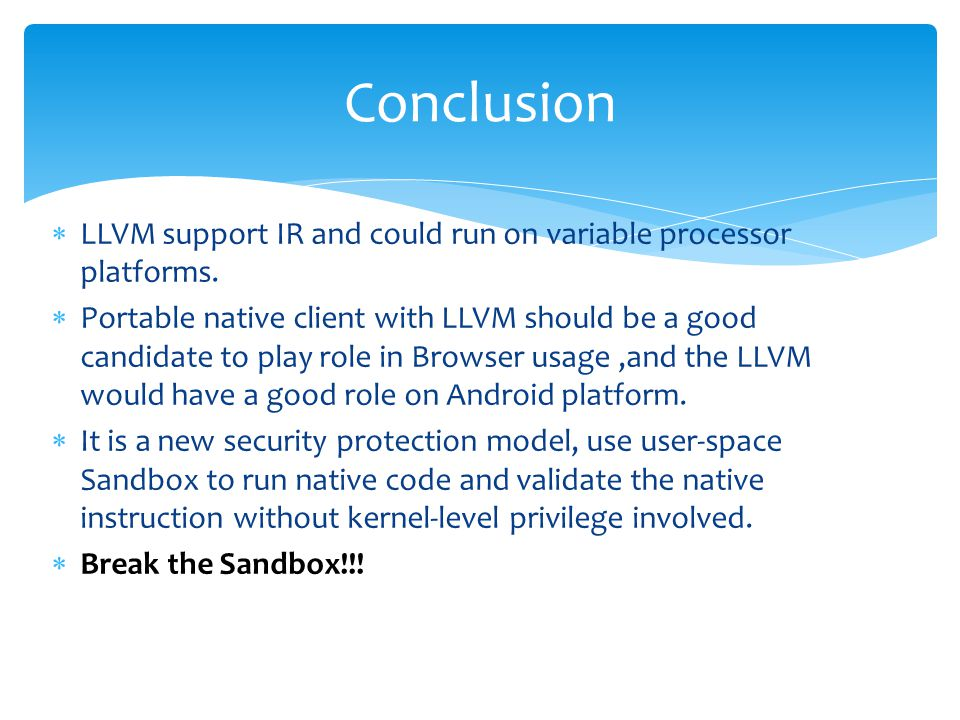  LLVM support IR and could run on variable processor platforms.