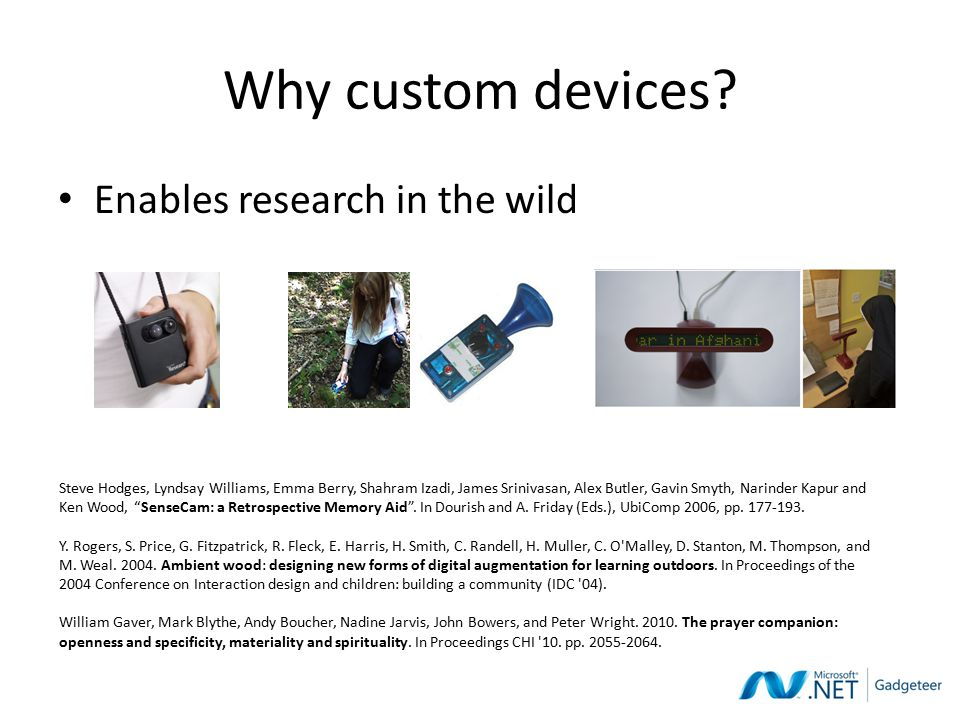 Why custom devices.