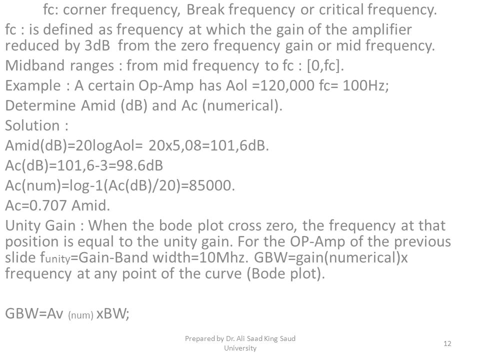 fc: corner frequency, Break frequency or critical frequency.